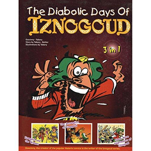 9788128621734: THE DIABOLIC DAYS OF IZNOGOUD