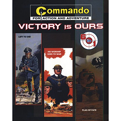 9788128626456: COMMANDO-FOR ACTION AND ADVENTURE-VICTORY IS OURS-6 IN 1