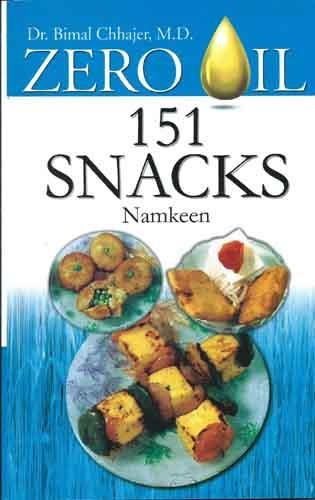 Zero Oil 151 Snackes Namkeen English(PB): Bimal Chhajer
