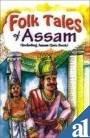 Folk Tales Of Assam English(PB): Rachna Bhola Yamini