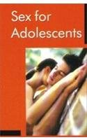 9788128805691: Sex For Adolescents