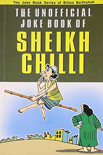 9788128806971: The Unofficial Joke Book of Sheikh Chilli