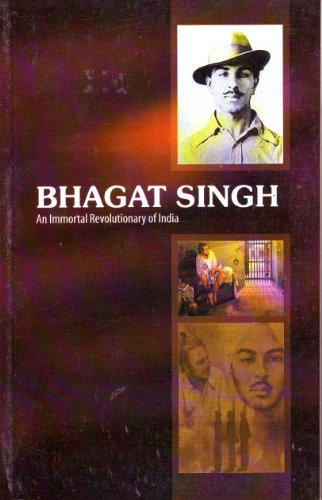 9788128808272: Bhagat Singh: An Immortal Revolutionary of India