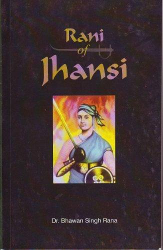 Rani of Jhansi: Rana, Bhawan Singh