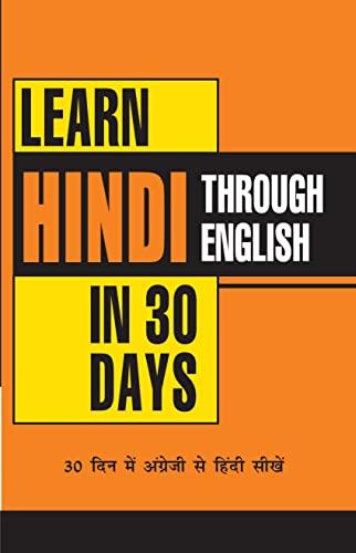 Learn Hindi in 30 Days Through English: Krishna Gopal Vikal