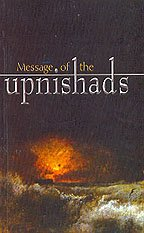 Message of the Upanishads [Paperback] [Aug 30,