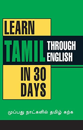 Learn Tamil in 30 Days Through English: Krishna Gopal Vikal (Chief Editor); S. Senthil Nathan and K...