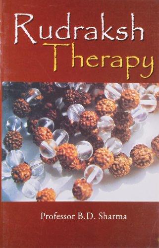 Rudraksh Therapy: Sharma, Professor B.D.