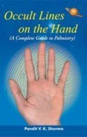 Occult Lines on the Hand (Paperback): V. K. Sharma