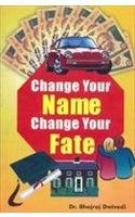 Change Your Name Change Your Fate English(Paperback): Bhojraj Dwivedi