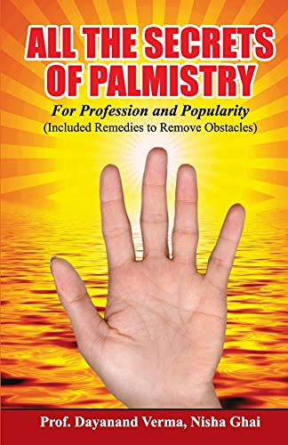 9788128816178: All the Secrets of Palmistry for Profession and Popularity