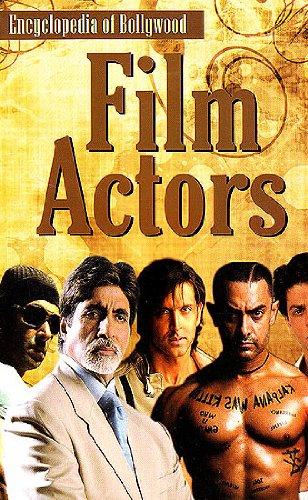 9788128828997: Film Actors (Encyclopedia of Bollywood)