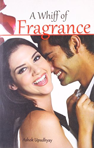 9788128834165: A Whiff Of Fragrance