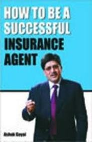 9788128835377: How to be a Successfull Insurance Agent
