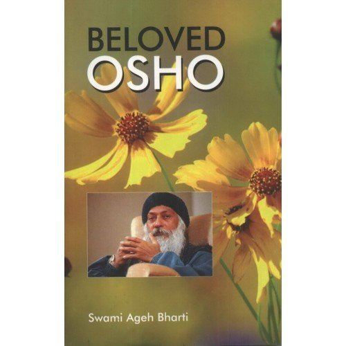 Beloved Osho English(PB): Ageh Bharti