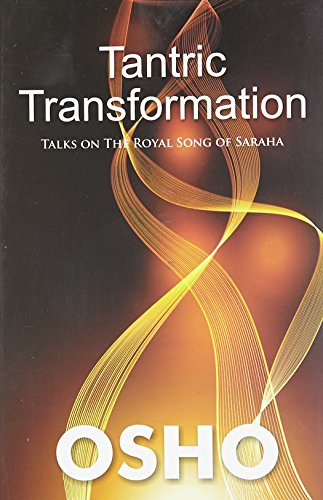 9788128839900: Tantric Transformation - Talks on the Royal Song of Saraha
