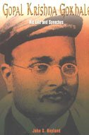 Gopal Krishna Gokhale : His Life and: John S. Hoyland