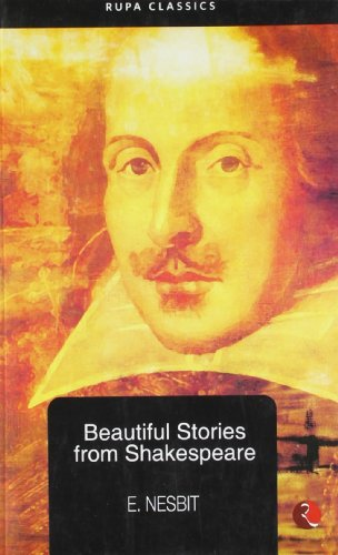Beautiful Stories from Shakespeare: W.M. Shakespeare E.