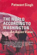 9788129104762: The World According to Washington: An Asian View