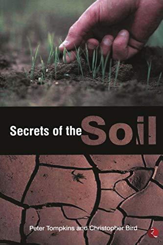 Secrets of the Soil: Tompkins, Peter; Bird, Christopher
