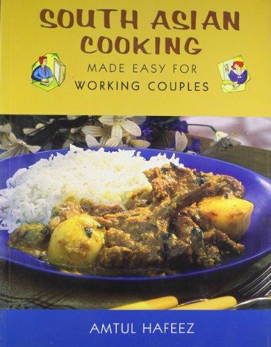 South Asian Cooking: Amtul Hafeez