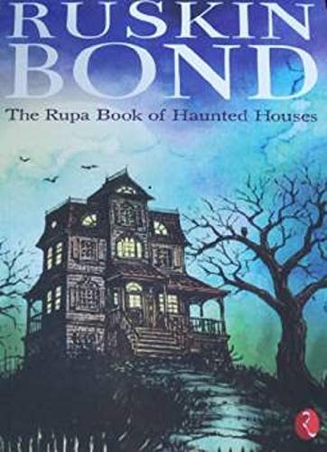 The Rupa Book of Haunted House: Bond, Ruskin