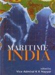 Maritime India: Vice Admiral K.K. Nayyar (ed.)