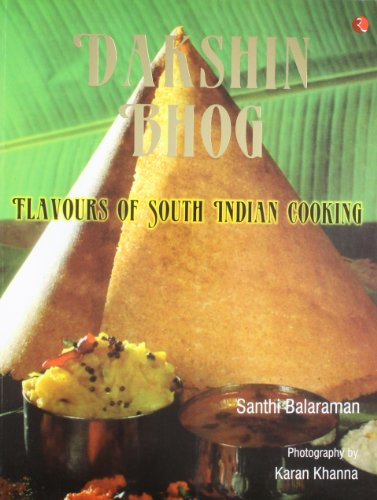 9788129107145: Dakshin Bhog: Flavours of South Indian Cooking