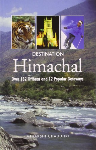9788129107152: Destination Himachal: Over 132 Off Beat and 12 Popular Gateways