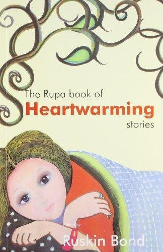 The Rupa Book Of Heartwarming Stories: Ruskin Bond