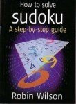 9788129107589: How to Solve Sudoku ; A Step-By Step Guide