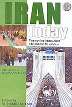 Iran Today: 25 Years After the Islamic Revolution: M.Hamid Ansari