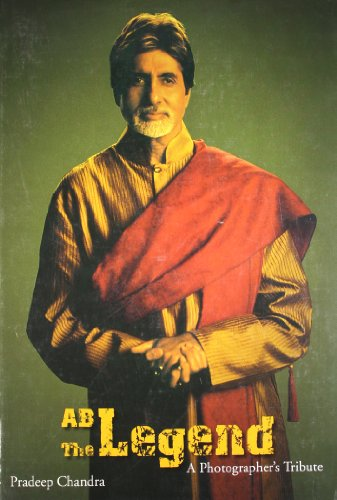 9788129108814: AB, The Legend: A Photographer's Tribute to Amitabh Bachchan