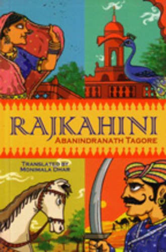 Rajkahini (Paperback): Abanindranath Tagore