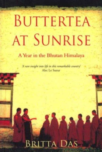 9788129109552: Buttertea at Sunrise: A Year in the Bhutan HImalaya