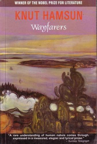 Wayfarers: Knut Hamsun