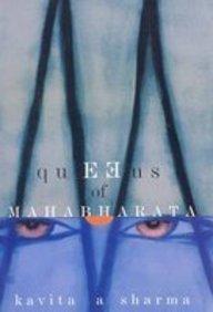 The Queens of Mahabharata: Kavita A.Sharma