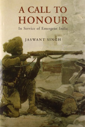 9788129109767: A Call to Honour: In Service of Emergent India (Clothbound)