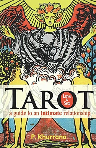 Tarot Love and Sex: P. Khurrana