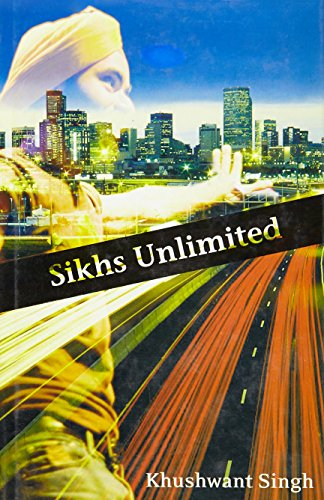 9788129112071: Sikhs Unlimited: A Travelogue from Delhi to Los Angeles Via London