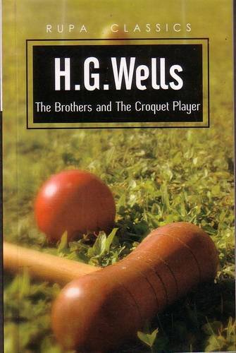 9788129112217: The Brothers and the Croquet Player