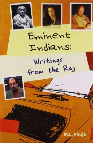 Eminent Indians Writings From The Raj: M. L. Ahuja