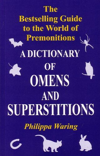 9788129112989: A Dictionary of Omens and Superstitions