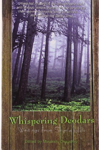 Whispering Deodars: Writings from Shimla Hills: Minakshi Choudhry (ed.)