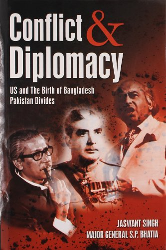 9788129113351: Conflict and Dilpomacy: US and the Birth of Bangladesh Pakistan Divide