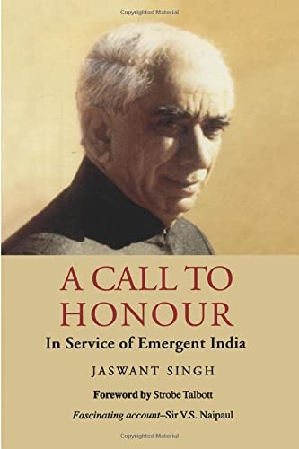 9788129113610: A Call to Honour: In Service Of Emergent India
