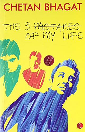 9788129113726: The 3 (Three) Mistakes of My Life (English, Spanish, French, Italian, German, Japanese, Chinese, Hindi and Korean Edition)