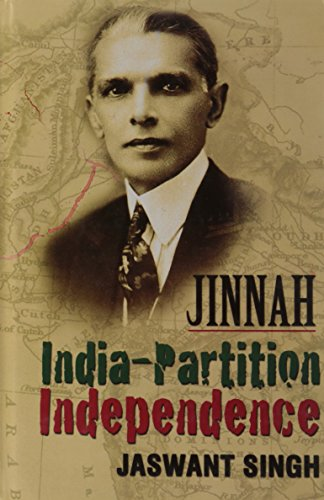 9788129113788: Jinnah India- Partition Independence