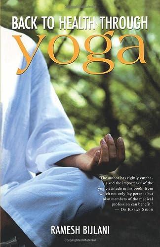 Back To Health Through Yoga: Ramesh Bijlani