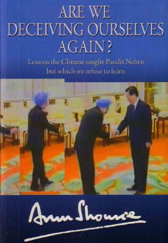 Are We Deceiving Ourselves Again? (Hardback): Arun Shourie
